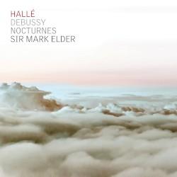 Nocturnes by Claude Debussy ;   Hallé ,   Sir Mark Elder