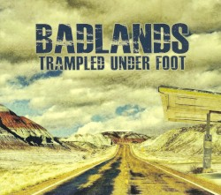 Trampled Under Foot - Bad Bad Feeling