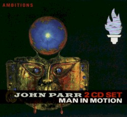 John Parr - Dirty Lovin