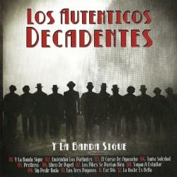 Los Auténticos Decadentes - Y la Banda Sigue