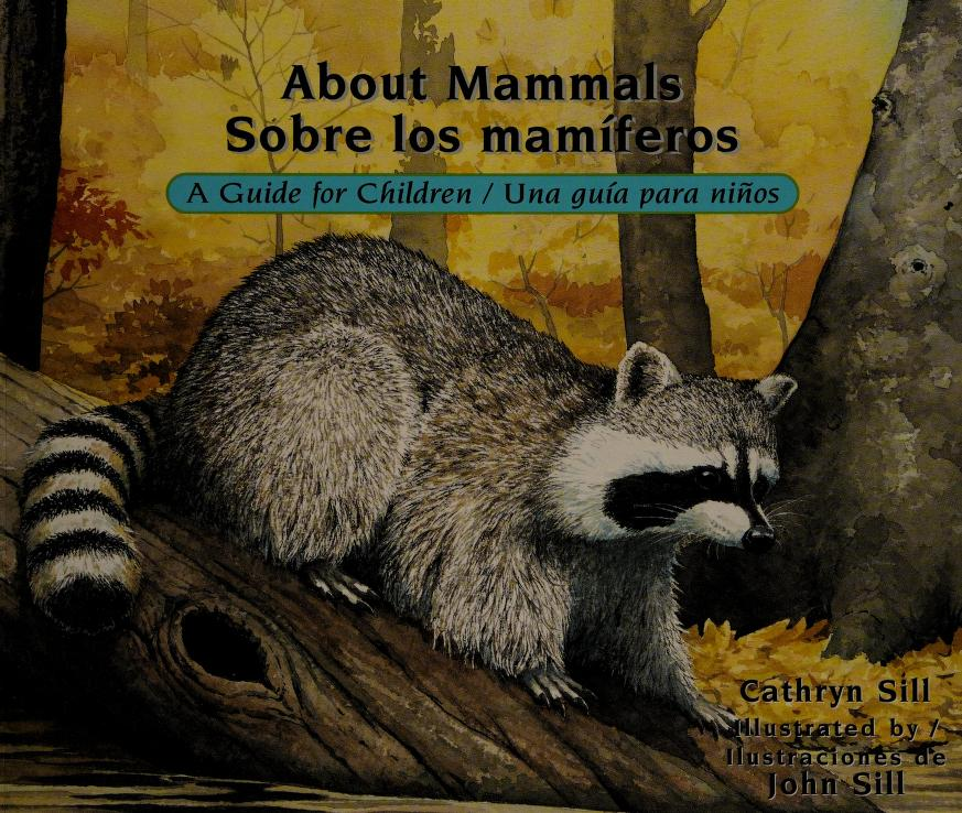 About mammals by Cathryn P. Sill