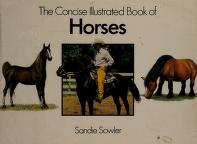 Cover of: Concise Illustrated Book Horses   Sandie Sowler