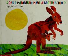 Cover of: Does A Kangaroo Have A Mother, Too?  