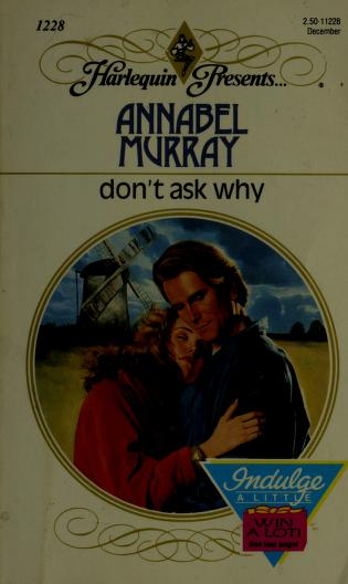 Cover of: Don't Ask Why by Annabel Murray