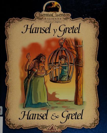 Hansel y Gretel/ Hansel and Gretel by Selector